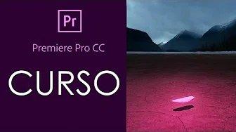 Curso de Premiere Pro CC